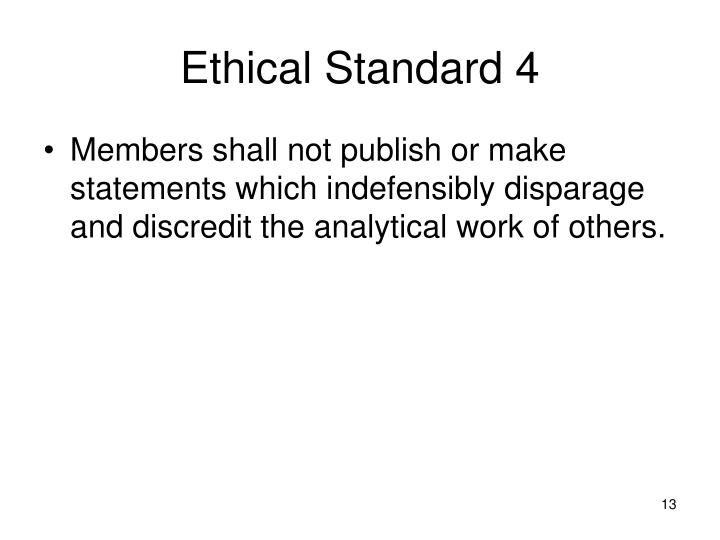 Ethical Standard 4