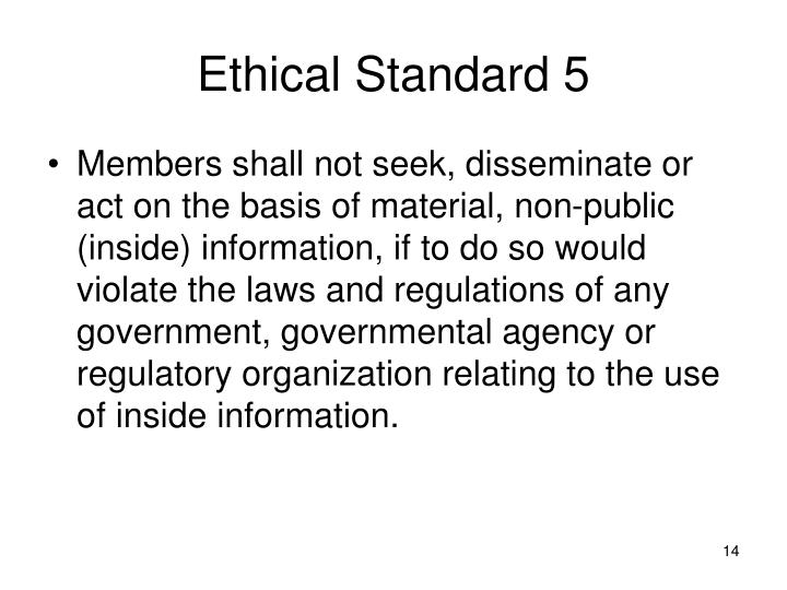 Ethical Standard 5