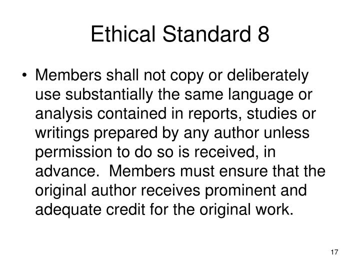 Ethical Standard 8