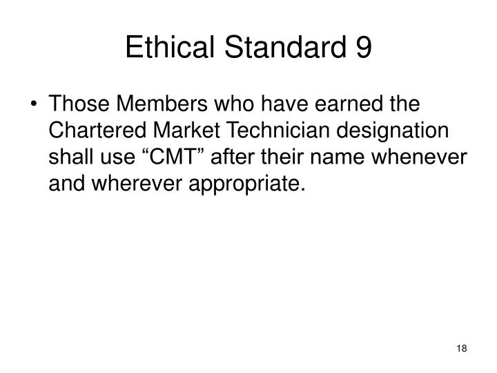 Ethical Standard 9