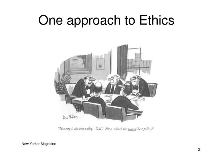 One approach to Ethics