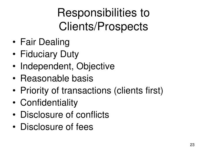 Responsibilities to Clients/Prospects
