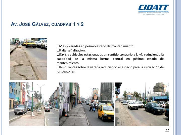 Av. José Gálvez, cuadras 1 y 2