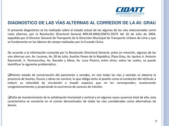DIAGNOSTICO DE LAS VÍAS ALTERNAS AL CORREDOR DE LA AV. GRAU