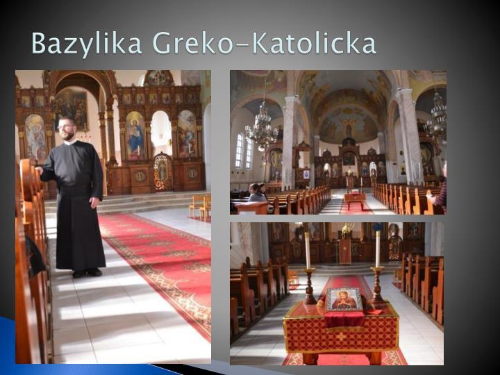 Bazylika Greko-Katolicka