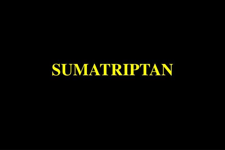 SUMATRIPTAN
