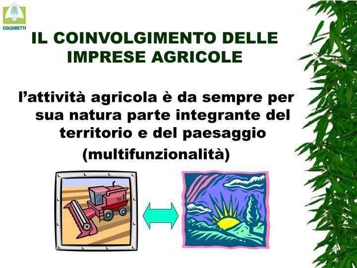 IL COINVOLGIMENTO DELLE IMPRESE AGRICOLE
