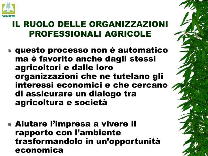 IL RUOLO DELLE ORGANIZZAZIONI PROFESSIONALI AGRICOLE