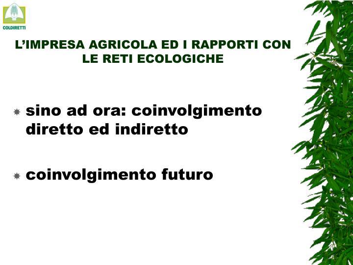 L'IMPRESA AGRICOLA ED I RAPPORTI CON LE RETI ECOLOGICHE
