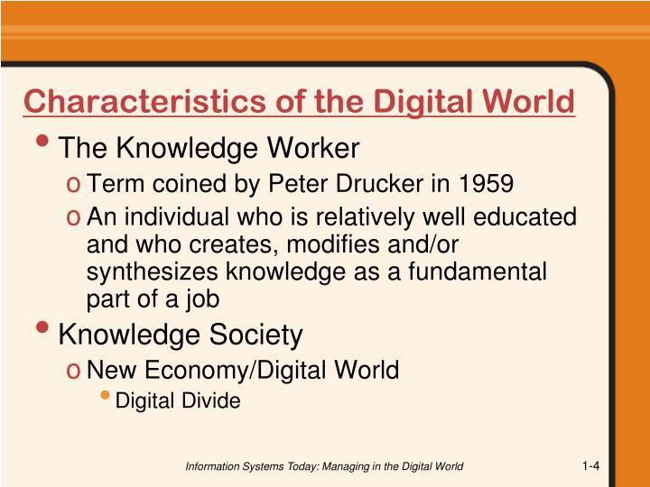 Characteristics of the Digital World