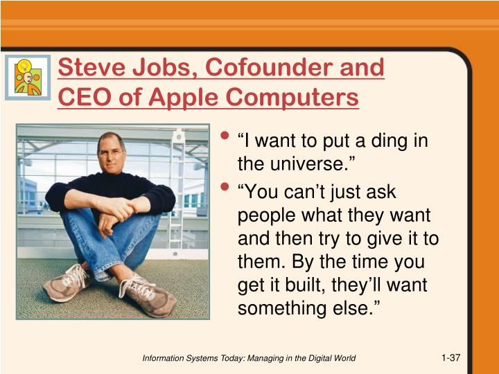 Steve Jobs, Cofounder and CEO of Apple Computers