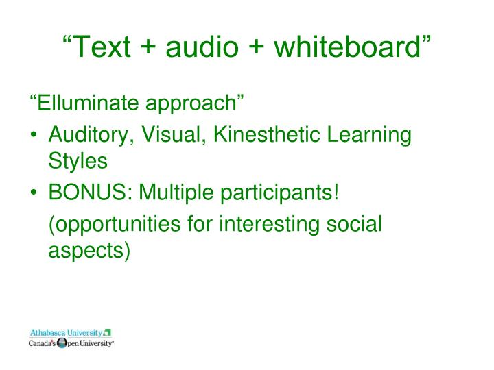 """Text + audio + whiteboard"""