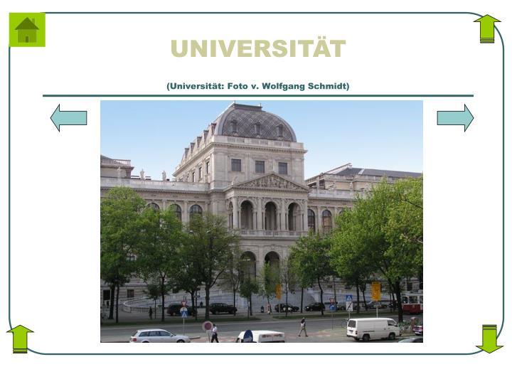 (Universität: Foto v. Wolfgang Schmidt)