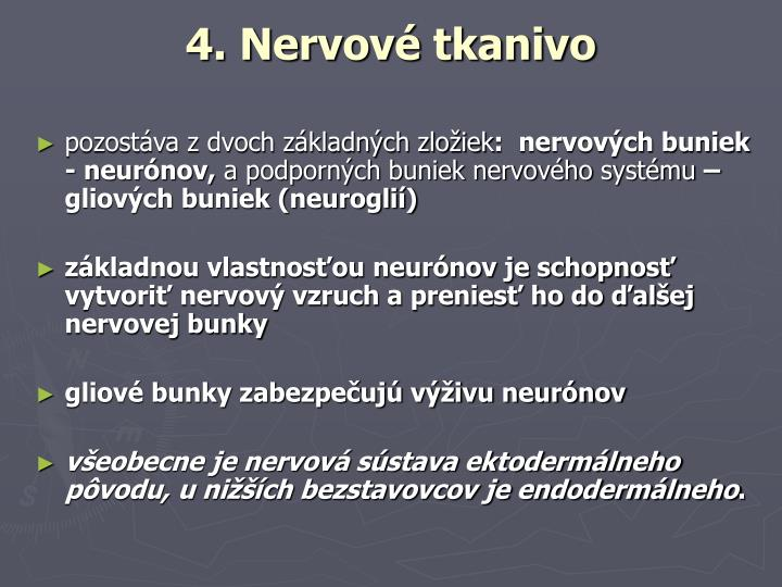 4. Nervové tkanivo
