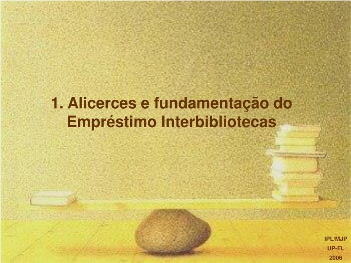 1 alicerces e fundamenta o do empr stimo interbibliotecas