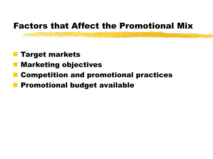 Factors that Affect the Promotional Mix