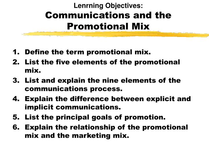 lenrning objectives communications and the promotional mix