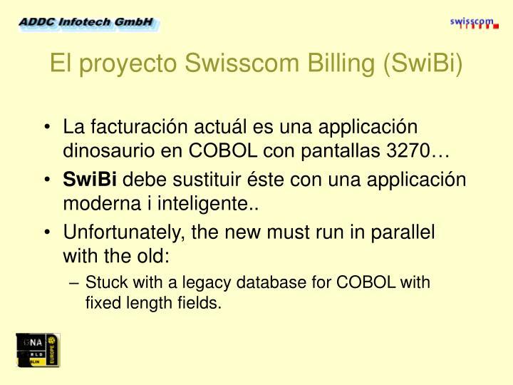 El proyecto Swisscom Billing (SwiBi)
