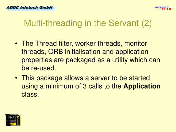 Multi-threading in the Servant (2)