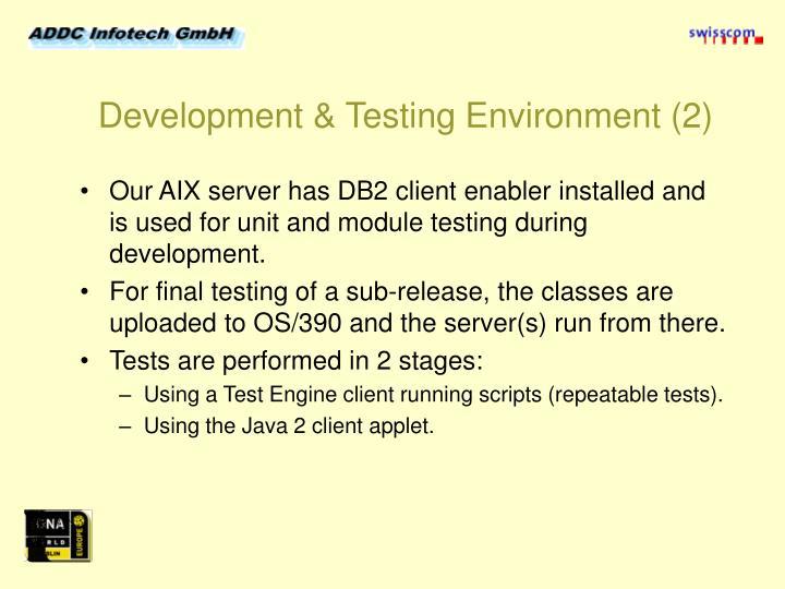 Development & Testing Environment (2)
