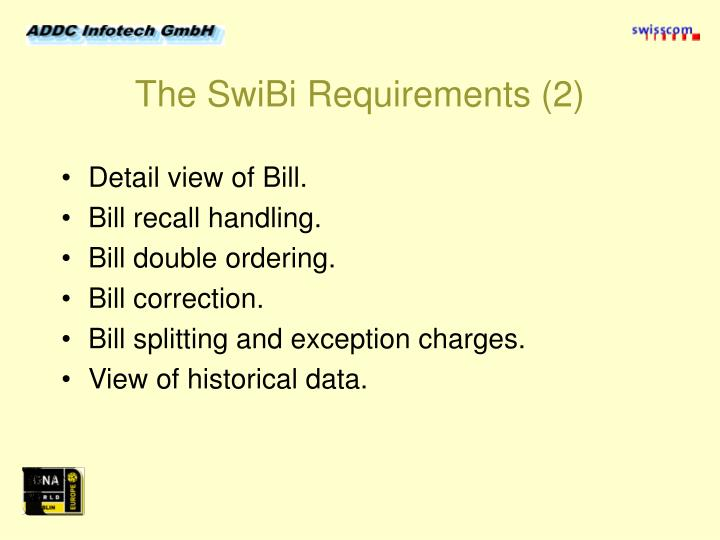 The SwiBi Requirements (2)