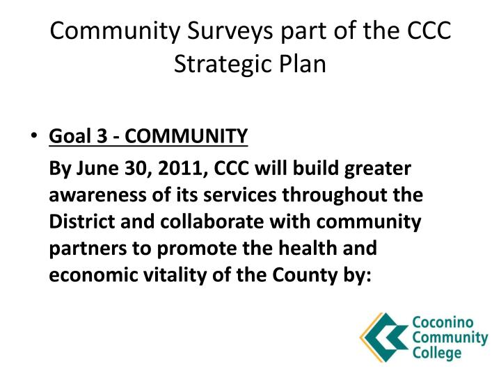Community Surveys part of the CCC Strategic Plan