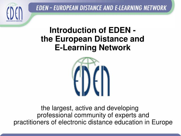 Introduction of EDEN -