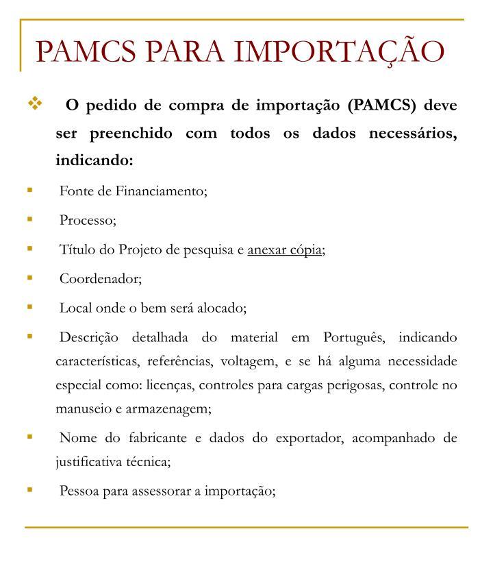 PAMCS PARA IMPORTAÇÃO