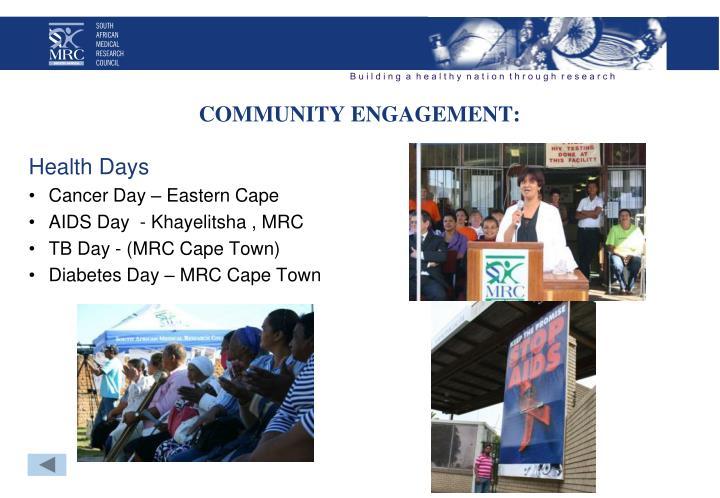 COMMUNITY ENGAGEMENT: