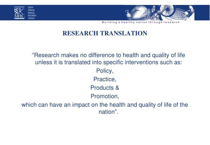 RESEARCH TRANSLATION