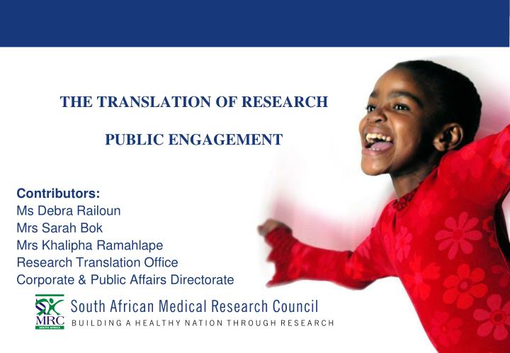 The translation of research public engagement