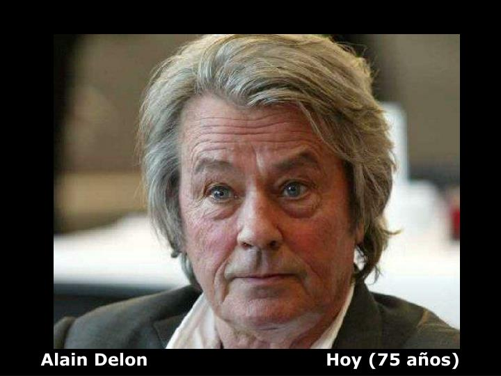 Alain Delon                               Hoy (75 años)
