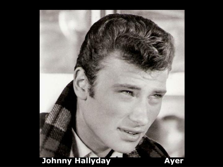 Johnny Hallyday                     Ayer