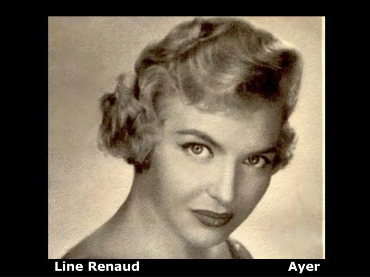 Line Renaud                                   Ayer