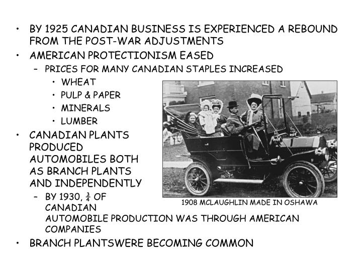 BY 1925 CANADIAN BUSINESS IS EXPERIENCED A REBOUND FROM THE POST-WAR ADJUSTMENTS