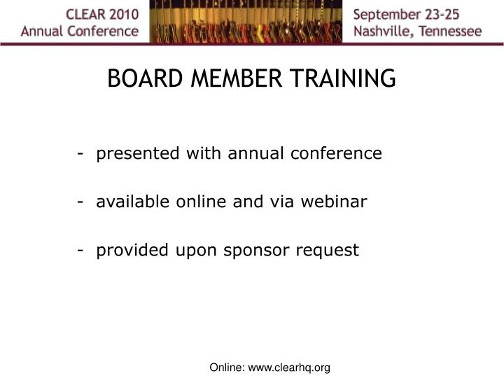 BOARD MEMBER TRAINING