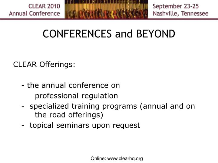 CONFERENCES and BEYOND