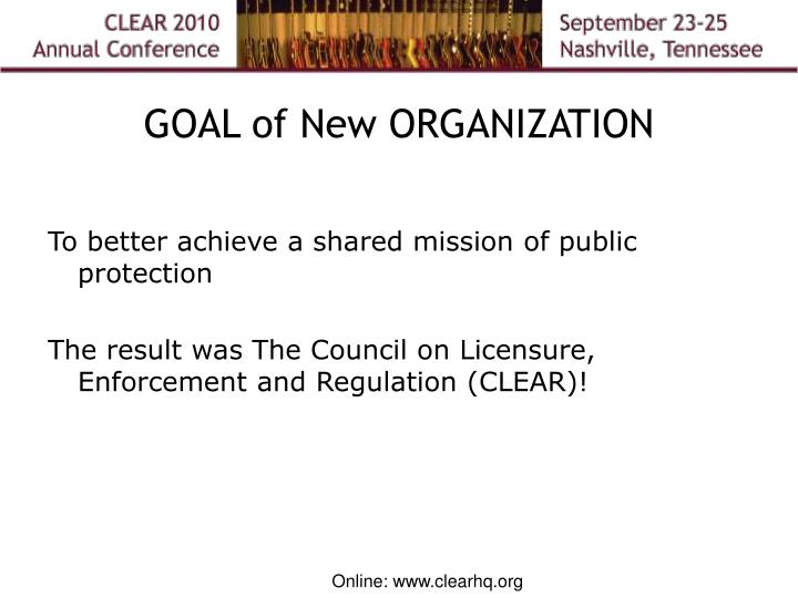 Goal of new organization