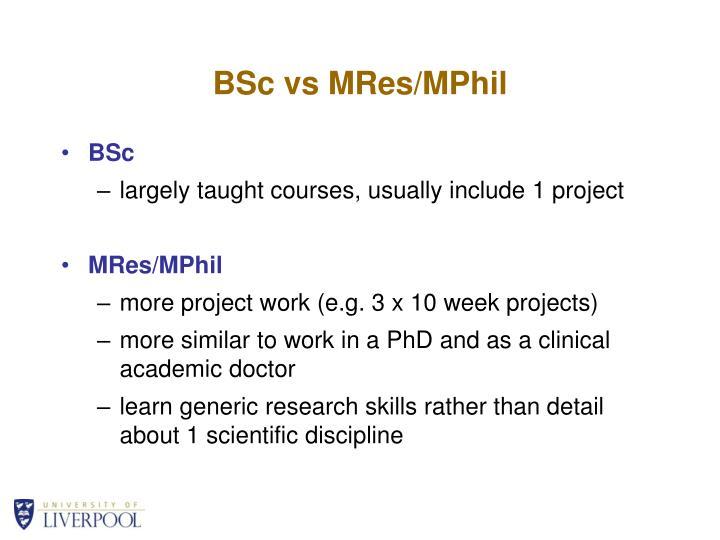 BSc vs MRes/MPhil