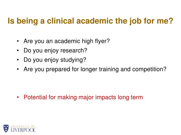 Is being a clinical academic the job for me?