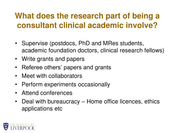 What does the research part of being a consultant clinical academic involve?