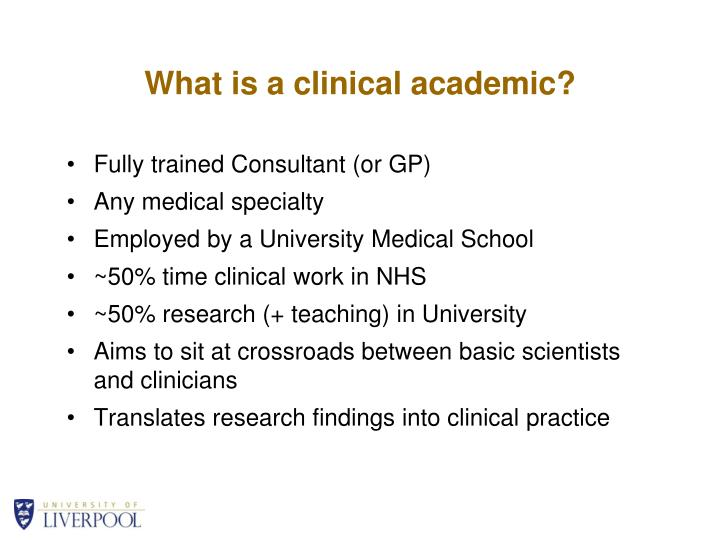 What is a clinical academic?