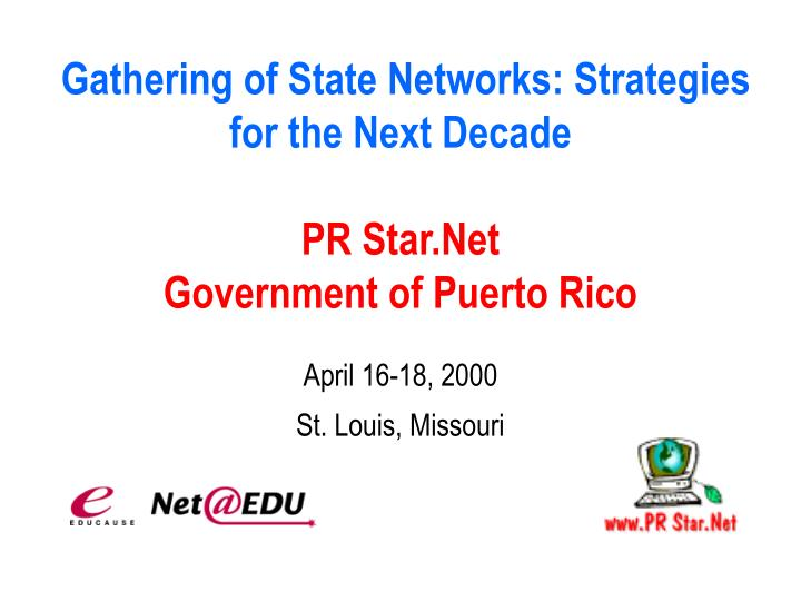 Gathering of State Networks: Strategies for the Next Decade