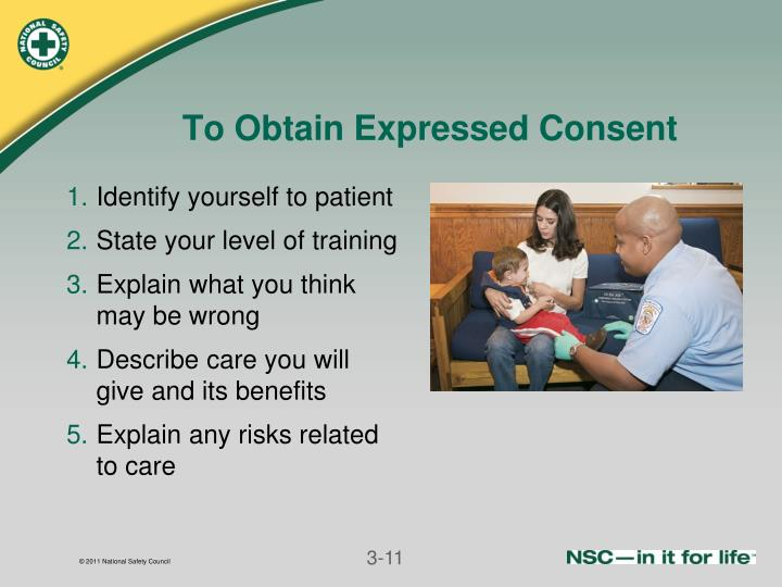 To Obtain Expressed Consent