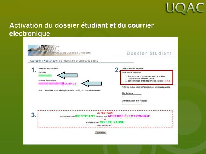 Activation du dossier étudiant et du courrier électronique