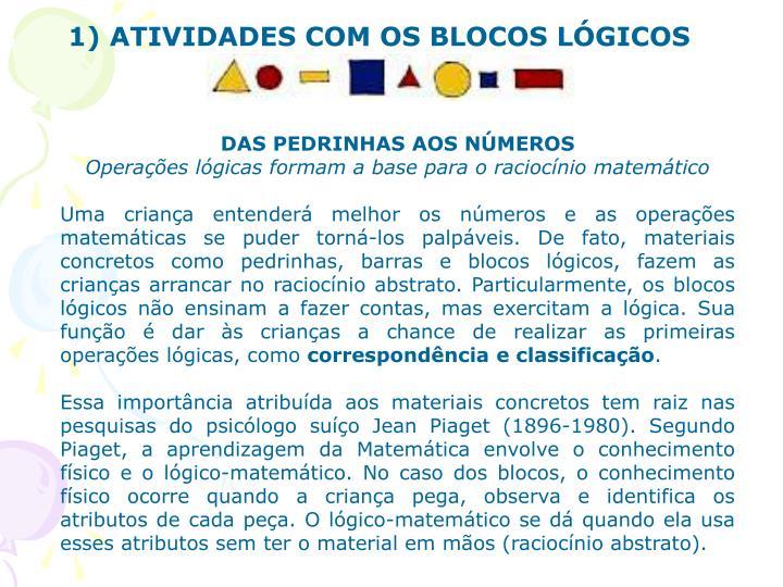1) ATIVIDADES COM OS BLOCOS LÓGICOS