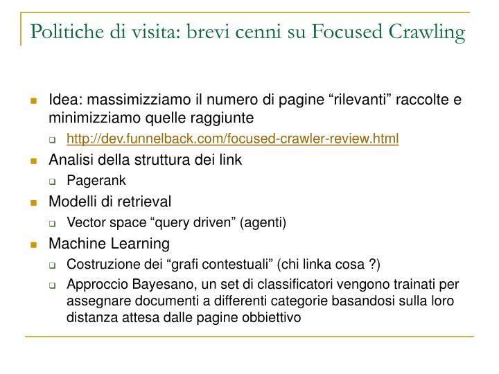 Politiche di visita: brevi cenni su Focused Crawling