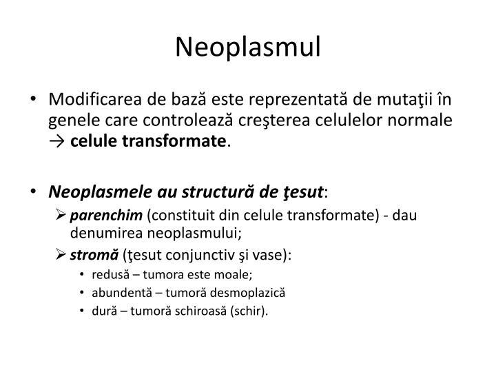 Neoplasmul