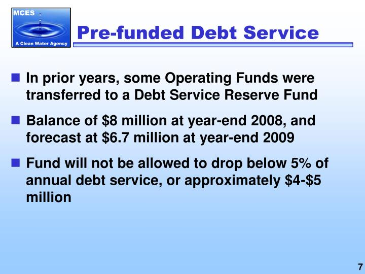 Pre-funded Debt Service