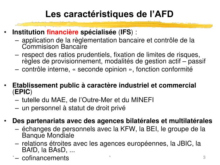 Les caractéristiques de l'AFD